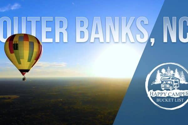 Happy Camper Bucket List Episode 2 Outer Banks