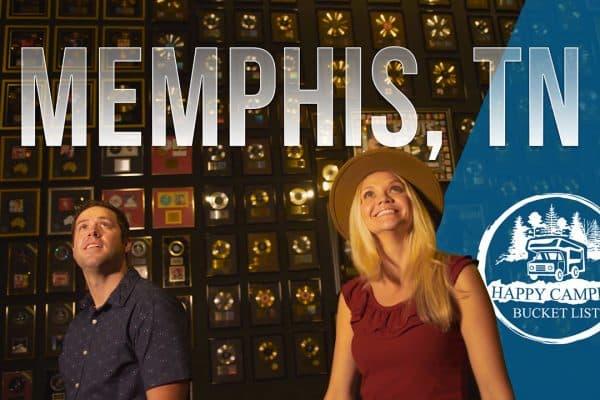 Happy Camper Bucket List Memphis Tennessee