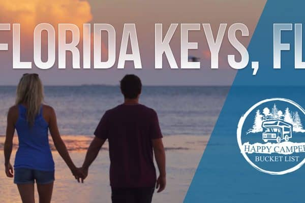 Happy Camper episode 7 Florida Keys