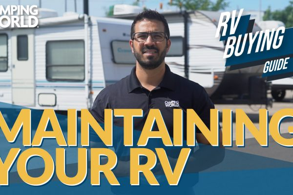 RV Buying Guide: Maintain Your RV